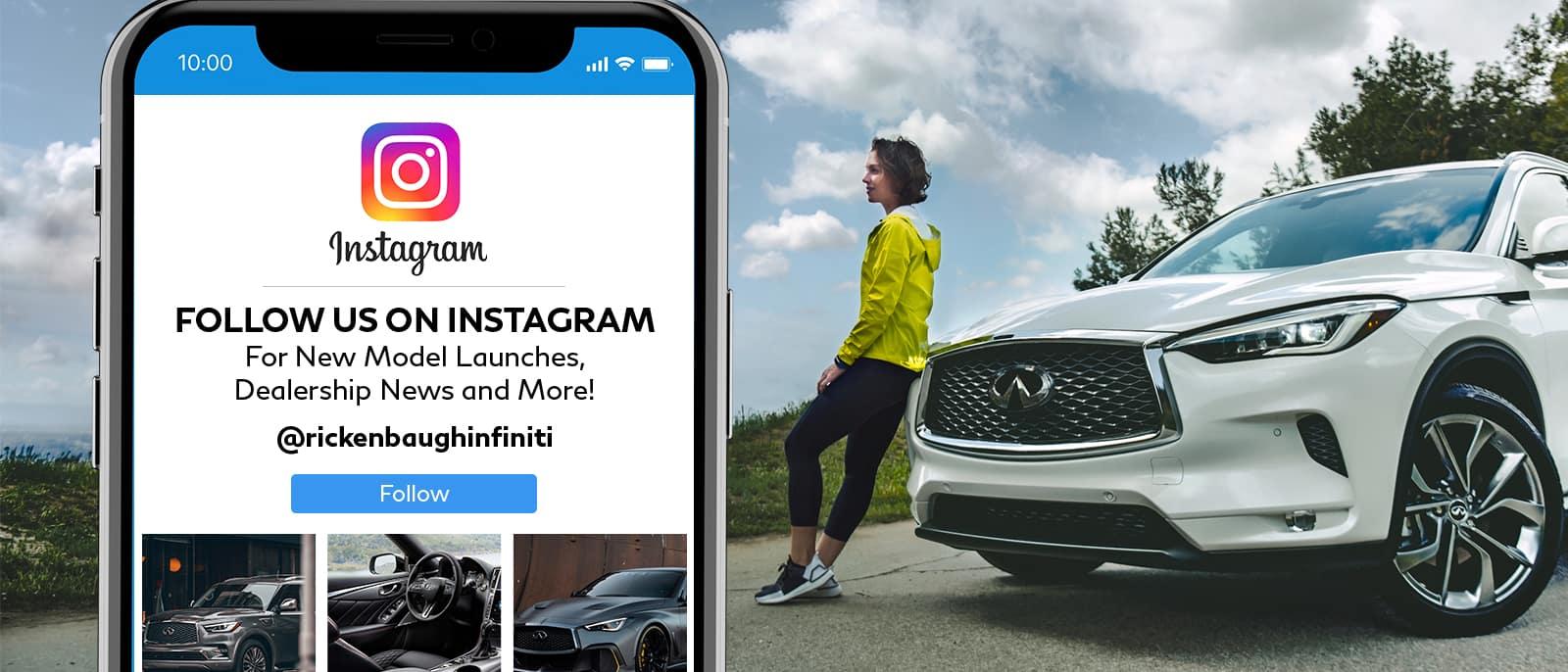 Follow Us On Instagram @rickenbaughinfiniti