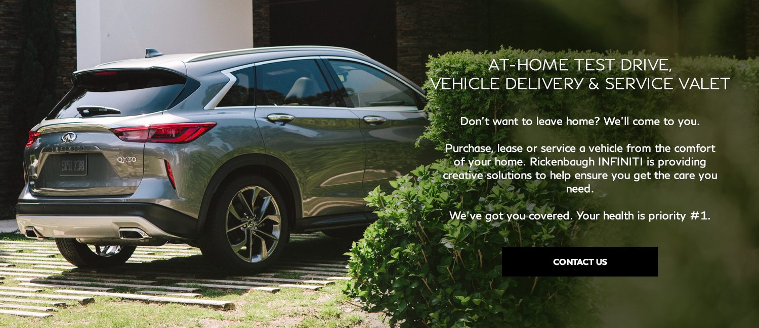 INFINITI Now – Enjoy a full range of retailer offered services all brought to your home. Contact us to learn more.