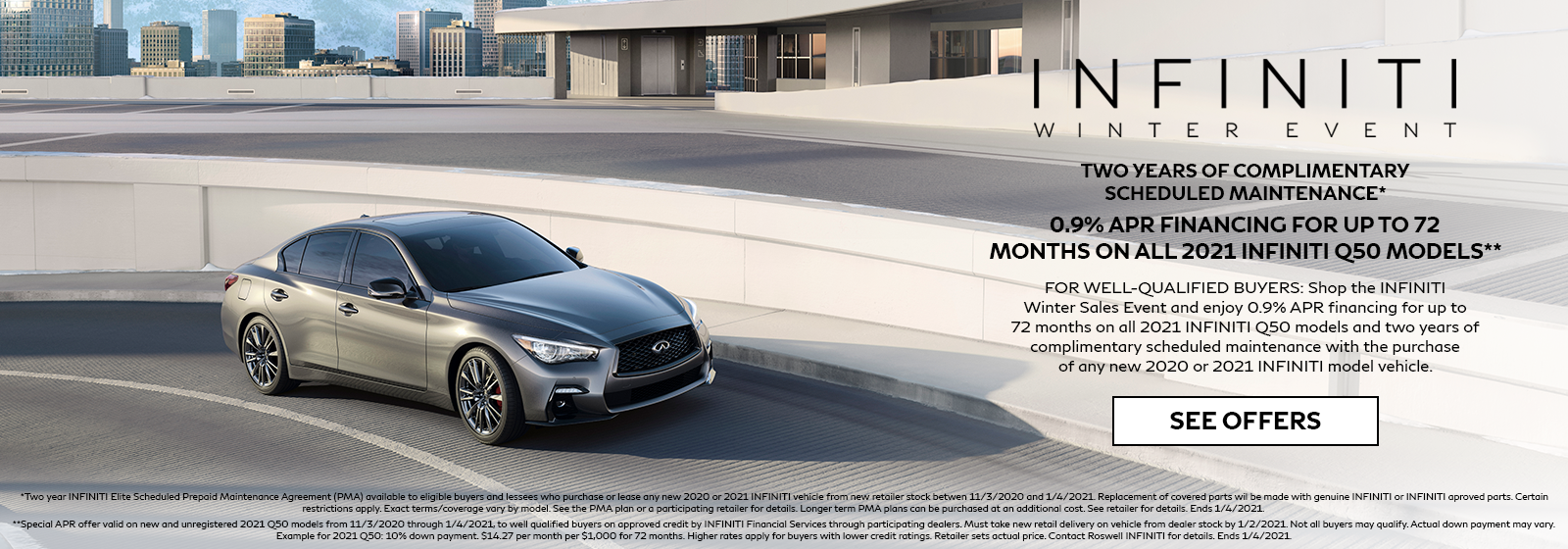 0.9% APR for 72 months on 2021 INFINITI Q50