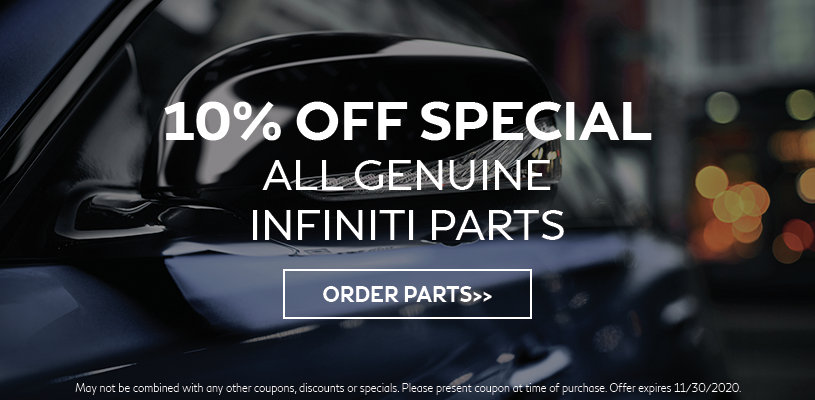 10% off special on all genuine INFINITI parts.