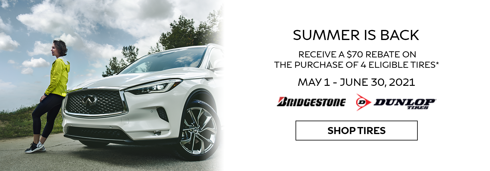 Receive a $70 Rebate on Purchase of 4 Eligible Tires