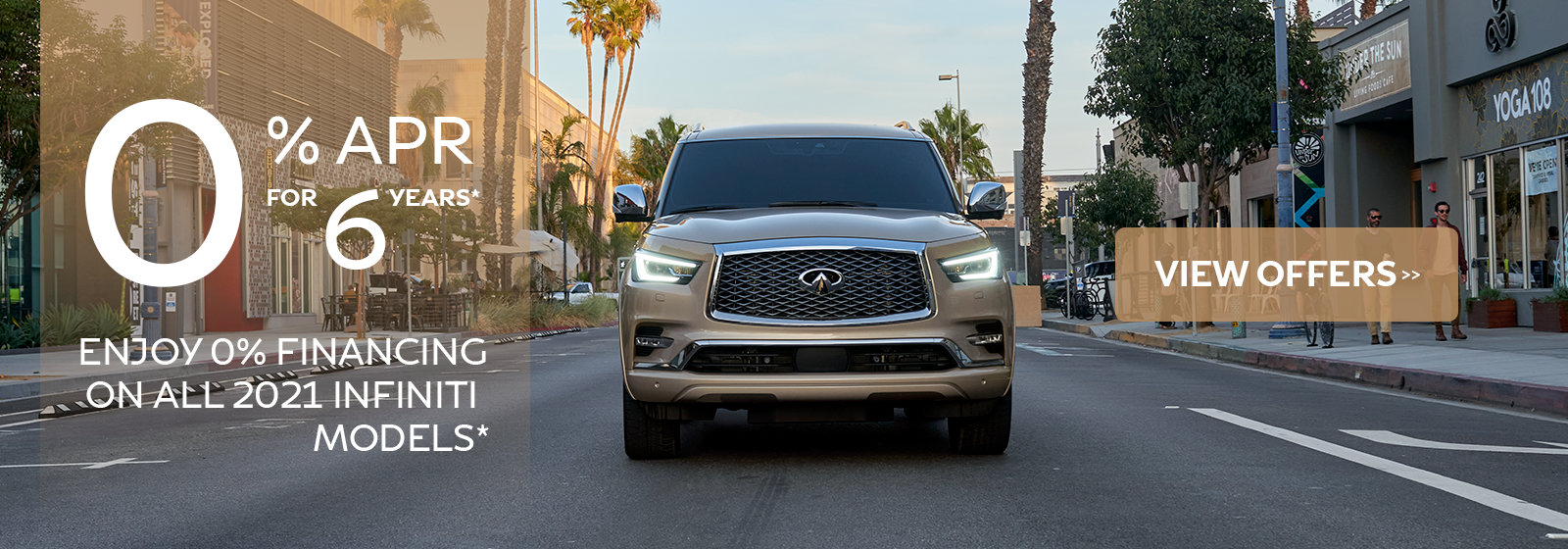 0% APR Financing for 72 months on 2021 INFINITI models