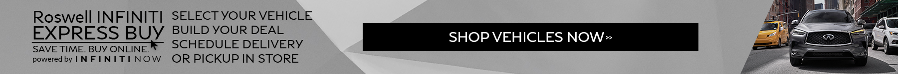 Shop & Purchase from home with Roswell INFINITI Express Buy