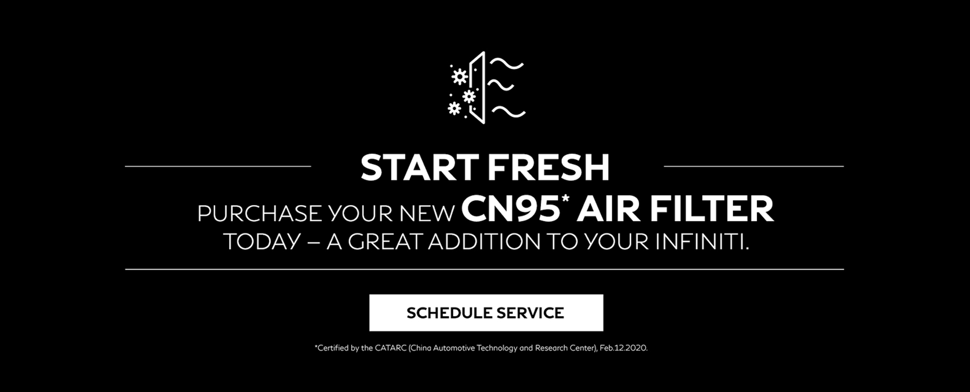 CN95 Air Filter. Click to schedule service.
