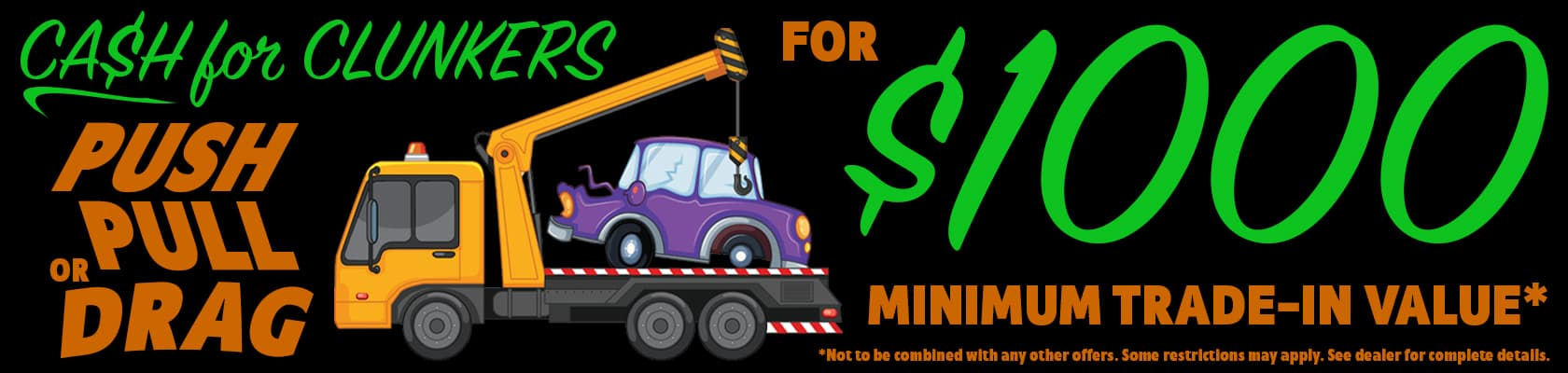 Cash for Clunkers $1000