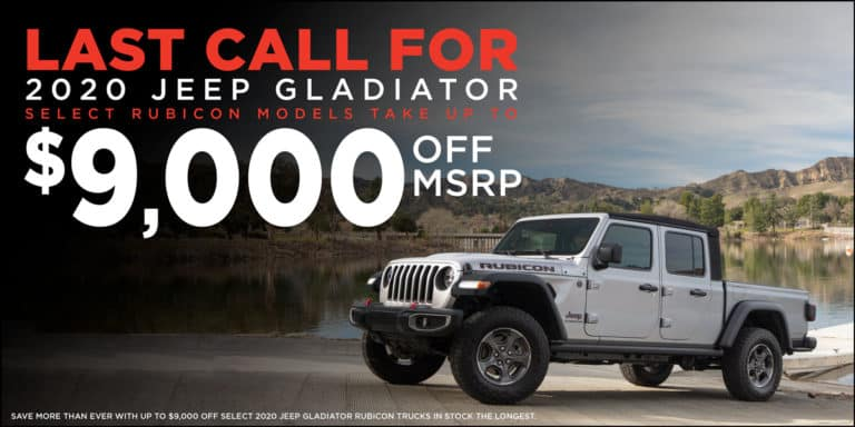 last call for 2020 jeep gladiator select rubicon models take up to $9,000 off msrp