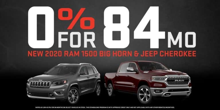 0% for 84 mo on new 2020 ram big horn and jeep cherokee.