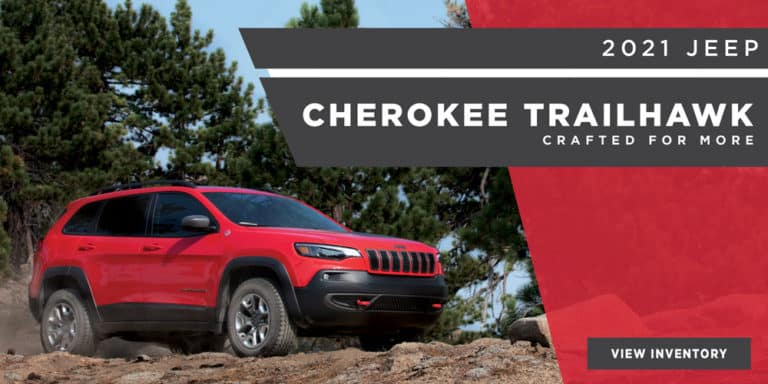 2021 Jeep Cherokee TrailHawk. Crafted for more