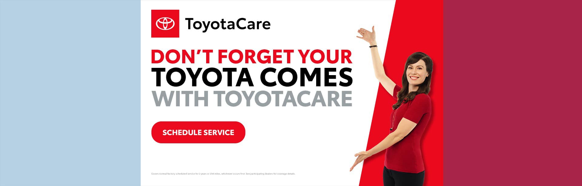 10-19_01_National-2019—October—NAT—ToyotaCare-Home-Page_1920x614_679b_All-Models_O_xta
