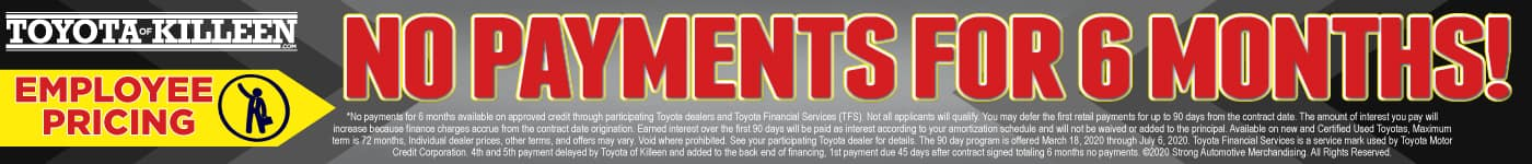 No Payments for 6 months! Act Now