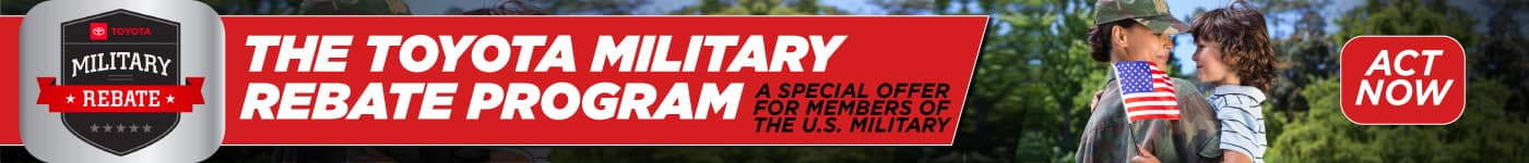 The Toyota Military Rebate Program Act Now