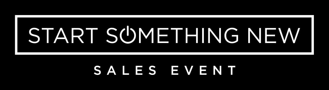 Start Something New Sales Event
